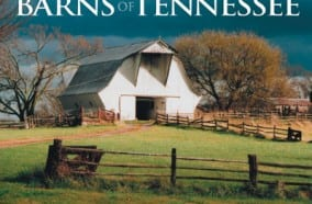 Barns of Tennessee features photos submitted by readers of The Tennessee Magazine